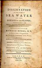 "RICHARD RUSSEL - ""ON THE USE OF SEA WATER IN DISEASES OF THE GLANDS"" (1769)"