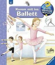 Wieso? Weshalb? Warum? 54: Komm mit ins Ballett von Rübe... | Buch | Zustand gut
