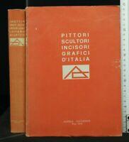 PITTORI SCULTORI INCISORI GRAFICI D'ITALIA. AA.VV. Culturarte.