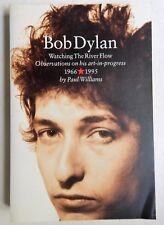 Bob Dylan: Watching the River Flow Paul Williams essays albums Crawdaddy