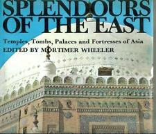 Splendors of the East: Temples, Tombs, Palaces and
