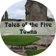 Tales of the Five Towns, Arnold Bennett Satire & Humor Audiobook on 1 MP3 CD