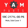 59C-2171L-00-P6 Yamaha Mole, side cover 1 59C2171L00P6, New Genuine OEM Part