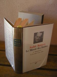 LA PLEIADE / André MALRAUX : Le miroir des limbes