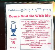 New Christian Music - NCM 16 - Volume 16 - Come And Go With Me