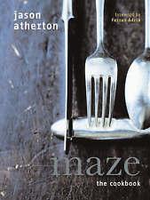 Maze: The Cookbook by Jason Atherton (Hardback, 2007)