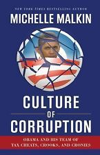 Culture of Corruption : Obama and His Team of Tax Cheats, Crooks, and Cronies b…