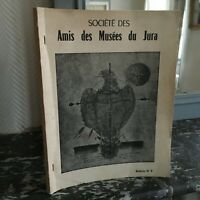 Société Las Amis Las Museos de La jura Lons-Le-Saunier Boletín N º 8 1965