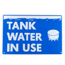3x Notice Sign Tank Water in Use 200x 300 Mm Garden Home Metal Sign16003034