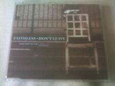 FAITHLESS - DON'T LEAVE - 3 MIX DANCE CD SINGLE