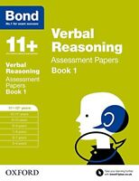 Bond 11 Verbal Reasoning Assessment Papers 11-12 years Book 1