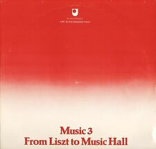 OPEN UNIVERSITY music 3: from liszt to music hall john foreman OU4 5LP PS EX/EX-