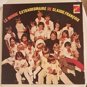 CLAUDE FRANCOIS 1971 TOUT FLECHE LABEL ET POCHETTE LE MONDE EXTRAORDINAIRE