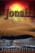 Jonah: In the Time of the Kings, Anthony Barbera, Good Book