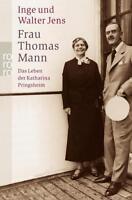Frau Thomas Mann von Inge Jens und Walter Jens (2004, Taschenbuch) p138