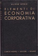 1940 Elementi di Economia Corporativa U. Hoepli Editore