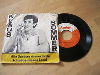 """7"""" Single Klaus Sommer Alle Schätze dieser Erde  Vinyl Amiga DDR 4 50 646"""