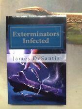 Exterminators Infected James DeSantis Book Good Condition