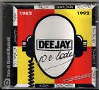DEEJAY 10 E LODE **SIGILLATO** Radio Deejay 1992 Molella Jovanotti Space 1 Falco