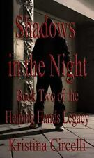 Shadows of the Night by Kristina Circelli (2012, Paperback)