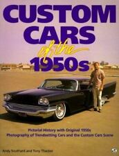 Custom Cars of the 1950s by Tony Thacker and Andy, Jr. Southard (1993, Paperback
