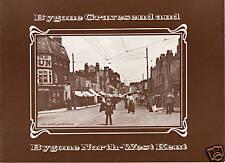 BYGONE GRAVESEND AND BYGONE NORTH-WEST KENT