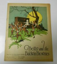 1924 BETTY & The BALDWIN BROWNIES Childrens Book RARE Piano Co. Music VG