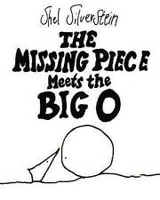 The Missing Piece Meets the Big O by Shel Silverstein (Hardback, 2006)