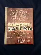 """"""" The Grappler's Manifesto� The Guide To Strangling, Torquing & Bludgeoning"""