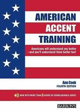 American Accent Training: With Downloadable Audio, 4th Edition, Cook, Ann