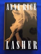 LASHER - FIRST EDITION INSCRIBED BY ANNE RICE