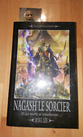 Warhammer roman NAGASH LE SORCIER Mike Lee (jamais lu car en double tranche OK)