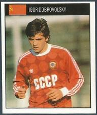 ORBIS 1990 WORLD CUP COLLECTION-#221-SOVIET UNION-RUSSIA-IGOR DOBROVOLSKY