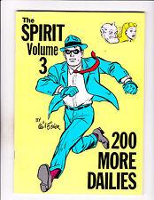 "The Spirit Vol 3 -Strip Reprints Soft Cover-""200 More Dailies! """
