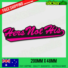 HERS NOT HIS STICKER. FUNNY GIRL CAR DECAL - FUNNY CAR STICKER