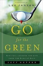 Go for the Green by Jeff Hopper, Good Book