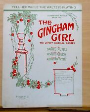 "Tell Her While The Waltz Is Playing - 1922 sheet music - from ""The Gingham Girl"""