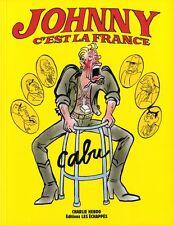 Charlie Hebdo Johnny c'est la France Cabu Les Echappes Francais 112 pages