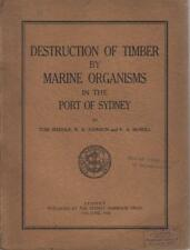 Destruction of Timber by Marine Organisms in th... - Tom Iredale - Acceptable...