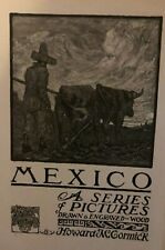 1909 Pictures of Mexico Howard McCormick Illustrations