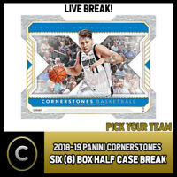 2018-19 PANINI CORNERSTONES BASKETBALL 6 HALF CASE BREAK #B360 - PICK YOUR TEAM
