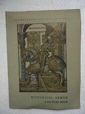 HISTORICAL ARMOR A PICTURE BOOK THE METROPOLITAN MUSEUM OF ART BOOK 1957