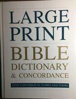Large Print Bi Le Dictionary & Concordance