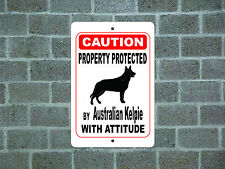 Property protected by Australian Kelpie dog with attitude metal aluminum sign