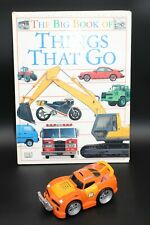 The Big Book Of Things That Go & Orange Car that makes sounds