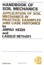 Applications of Soil Mechanics in Practice, Volume Volume 4:: Examples-ExLibrary