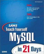 Sams Teach Yourself MySql in 21 Days by Mazlakowski, Mark Mixed media product