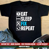 Eat Sleep Fix Repeat T Shirt Funny DIY Grandad Joiner Dad Christmas Gift Top