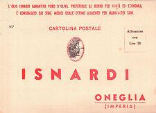 CARTOLINA PUBBLICITARIA ISNARDI IMPERIA ONEGLIA ANNI '50  C5-450