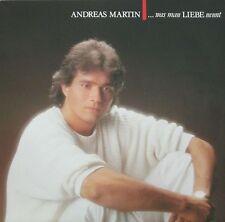 Andreas Martin - Was man Liebe nennt inkl. Kult-Song: Das erste Mal... (LP 1984)